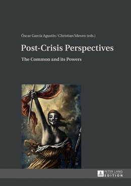 Abbildung von Garcia Agustin | Post-Crisis Perspectives | 2014 | The Common and its Powers