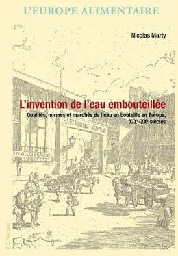 Abbildung von Marty   L'invention de l'eau embouteillee   2013   Qualites, normes et marches de...