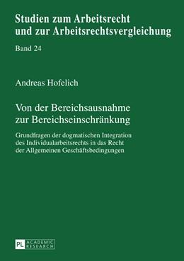 Abbildung von Hofelich | Von der Bereichsausnahme zur Bereichseinschraenkung | 2013 | Grundfragen der dogmatischen I...