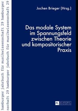 Abbildung von Brieger | Das modale System im Spannungsfeld zwischen Theorie und kompositorischer Praxis | 2014