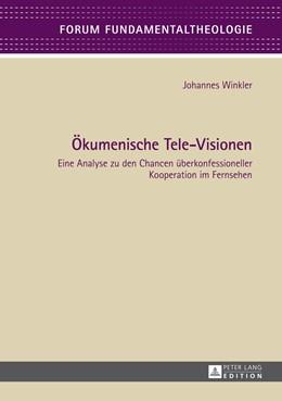 Abbildung von Winkler   Oekumenische Tele-Visionen   2014   Eine Analyse zu den Chancen ue...