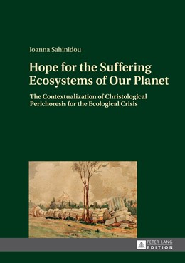 Abbildung von Sahinidou | Hope for the Suffering Ecosystems of Our Planet | 1. Auflage | 2014 | beck-shop.de