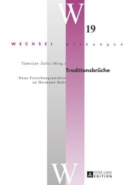 Abbildung von Zelic | Traditionsbrueche | 2016 | Neue Forschungsansaetze zu Her...