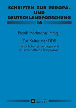 Abbildung von Hoffmann | Zur Kultur der DDR | 2015 | Persoenliche Erinnerungen und ...