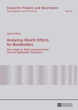 Abbildung von Maul | Analyzing Wealth Effects for Bondholders | 2016 | New Insight on Major Corporate...