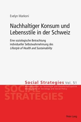 Abbildung von Markoni | Nachhaltiger Konsum und Lebensstile in der Schweiz | 2016 | Eine soziologische Betrachtung...