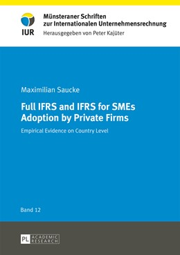 Abbildung von Saucke | Full IFRS and IFRS for SMEs Adoption by Private Firms | 2015 | Empirical Evidence on Country ...