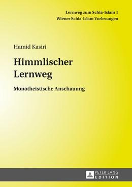 Abbildung von Kasiri | Himmlischer Lernweg | 2015 | Monotheistische Anschauung