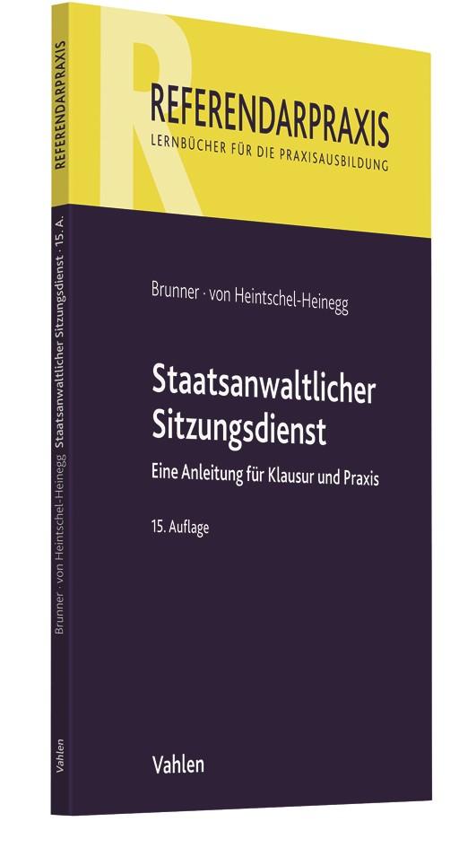 Staatsanwaltlicher Sitzungsdienst | Brunner / von Heintschel-Heinegg | 15., überarbeitete Auflage, 2018 | Buch (Cover)