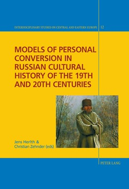 Abbildung von Herlth | Models of Personal Conversion in Russian cultural history of the 19th and 20th centuries | 1. Auflage | 2015 | beck-shop.de