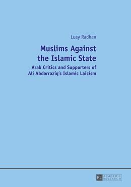 Abbildung von Radhan | Muslims Against the Islamic State | 2014 | Arab Critics and Supporters of...