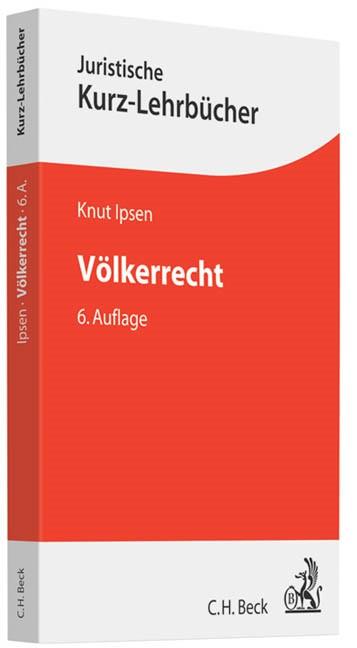 Völkerrecht | Ipsen | 6., völlig neu bearbeitete Auflage, 2014 | Buch (Cover)