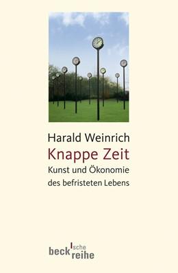 Abbildung von Weinrich, Harald | Knappe Zeit | 1. Auflage | 2008 | 1843 | beck-shop.de
