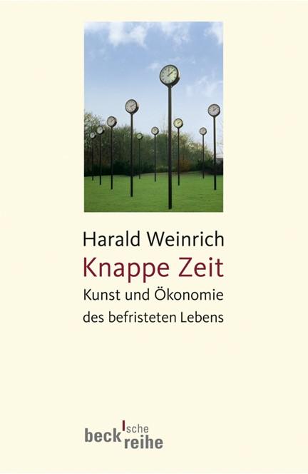 Cover: Harald Weinrich, Knappe Zeit