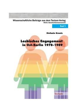 Abbildung von Krautz   Lesbisches Engagement in Ost-Berlin 1978-1989   2008   5