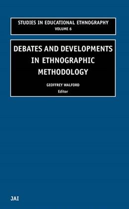Abbildung von Walford | Debates and Developments in Ethonographic Methodology | 2002