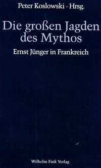 Abbildung von Koslowski   Die grossen Jagden des Mythos   1996