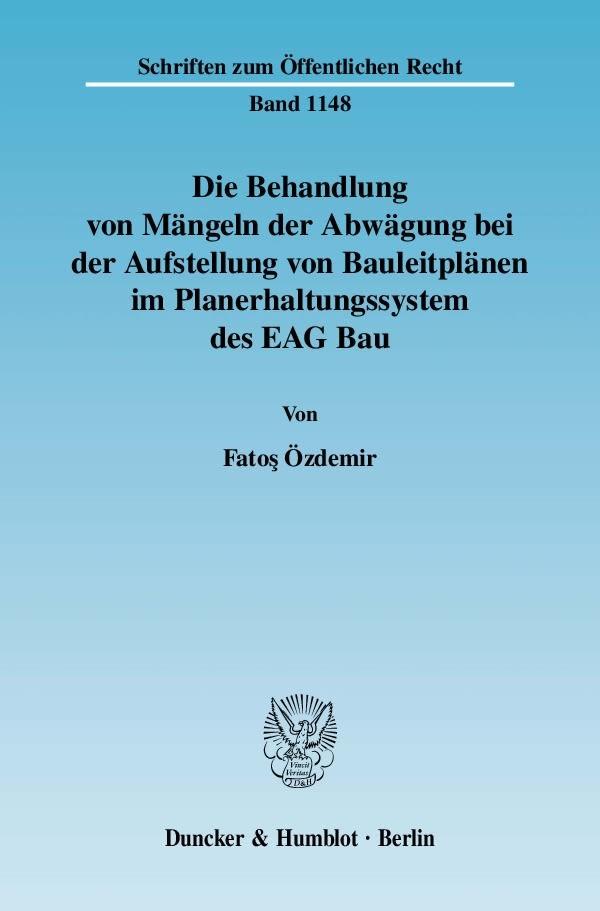 Die Behandlung von Mängeln der Abwägung bei der Aufstellung von Bauleitplänen im Planerhaltungssystem des EAG Bau   Özdemir, 2009   Buch (Cover)
