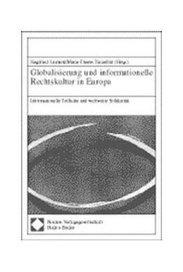 Abbildung von Globalisierung und informationelle Rechtskultur in Europa | 1998 | Informationelle Teilhabe und w...