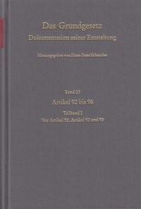 Abbildung von Schneider   Das Grundgesetz. Dokumentation seiner Entstehung   1999