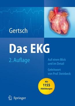 Abbildung von Gertsch | Das EKG | 2. Aufl. | 2008 | Auf einen Blick und im Detail