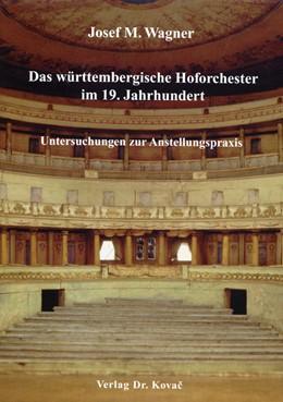 Abbildung von Wagner | Das württembergische Hoforchester im 19. Jahrhundert | 2006 | Untersuchungen zur Anstellungs... | 8