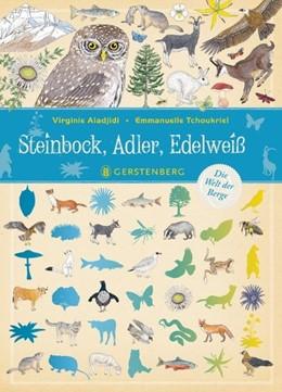 Abbildung von Aladjidi | Steinbock, Adler, Edelweiß | 1. Auflage | 2018 | beck-shop.de