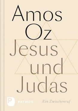 Abbildung von Oz   Jesus und Judas   1. Auflage   2018   beck-shop.de