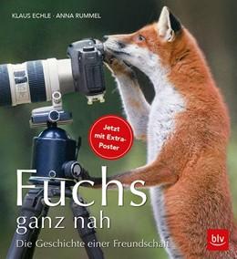Abbildung von Echle / Rummel   Fuchs ganz nah   4. Auflage   2018   beck-shop.de