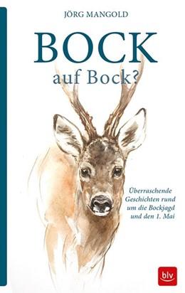 Abbildung von Mangold | Bock auf Bock? | 2018 | Überraschende Geschichten rund...