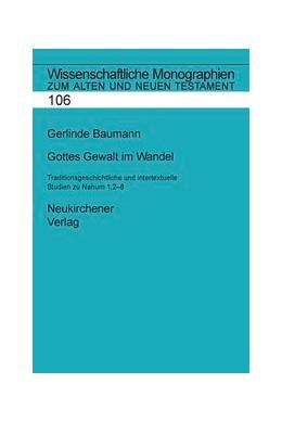 Abbildung von Baumann | Gottes Gewalt im Wandel | 2005 | Traditionsgeschichtliche und i... | Band 106