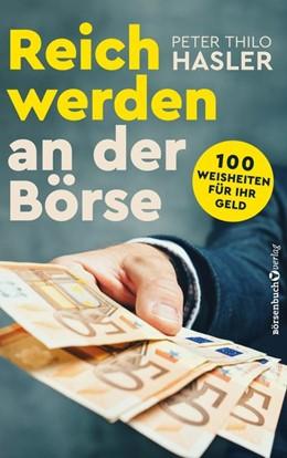 Abbildung von Hasler | Reich werden an der Börse | 1. Auflage | 2018 | beck-shop.de