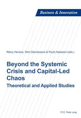 Abbildung von Herrera | Beyond the Systemic Crisis and Capital-Led Chaos | 1. Auflage | 2014 | beck-shop.de