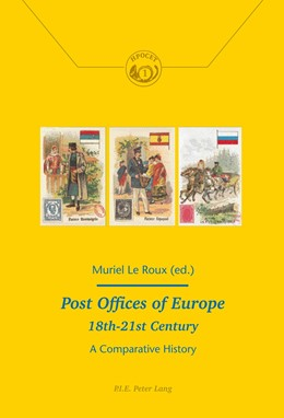 Abbildung von Le Roux | Post Offices of Europe 18th - 21st Century | 2014 | A Comparative History