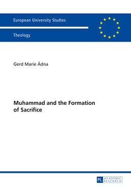 Abbildung von Adna | Muhammad and the Formation of Sacrifice | 2014