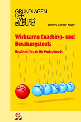 Abbildung von Schönbach-Fuleda   Wirksame Coaching- und Beratungstools   1. Auflage   2017   beck-shop.de