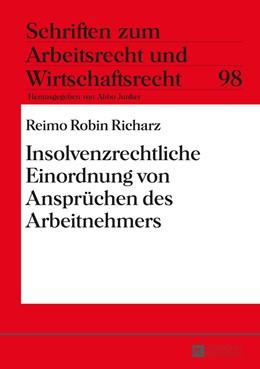 Abbildung von Richarz | Insolvenzrechtliche Einordnung von Anspruechen des Arbeitnehmers | 2016