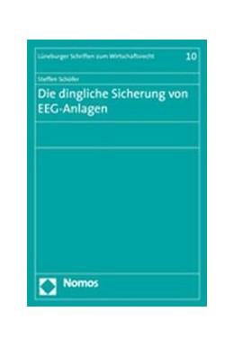 Abbildung von Schöfer | Die dingliche Sicherung von EEG-Anlagen | 2007