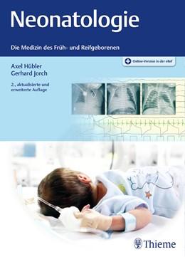 Abbildung von Hübler / Jorch (Hrsg.)   Neonatologie   2. Auflage   2019   beck-shop.de