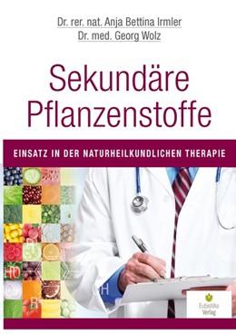 Abbildung von Irmler / Wolz | Sekundäre Pflanzenstoffe | 1. Auflage | 2015 | beck-shop.de