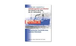 Abbildung von Kästli | Selbstbezogen und Offenheit - Die Schweiz in der Welt des 20. Jahrhunderts | 2005 | Zur politischen Geschichte ein...