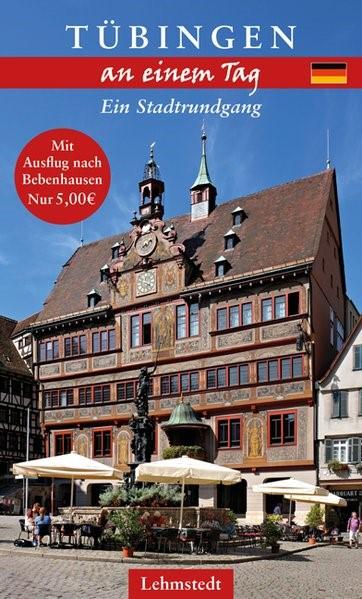 Abbildung von Meinhardt | Tübingen an einem Tag | 1. Auflage | 2018