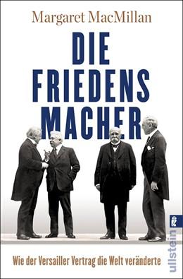 Abbildung von Macmillan | Die Friedensmacher | 1. Auflage | 2018 | beck-shop.de