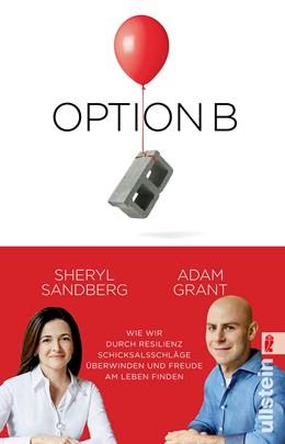 Abbildung von Sandberg / Grant | Option B | 2018 | Wie wir durch Resilienz Schick...