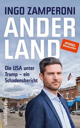 Abbildung von Zamperoni   Anderland   Neuauflage   2018   Die USA unter Trump - ein Scha...