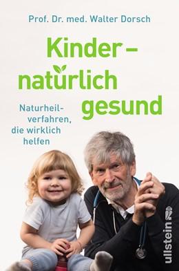 Abbildung von Dorsch | Kinder - natürlich gesund | 2018 | Naturheilverfahren, die wirkli...