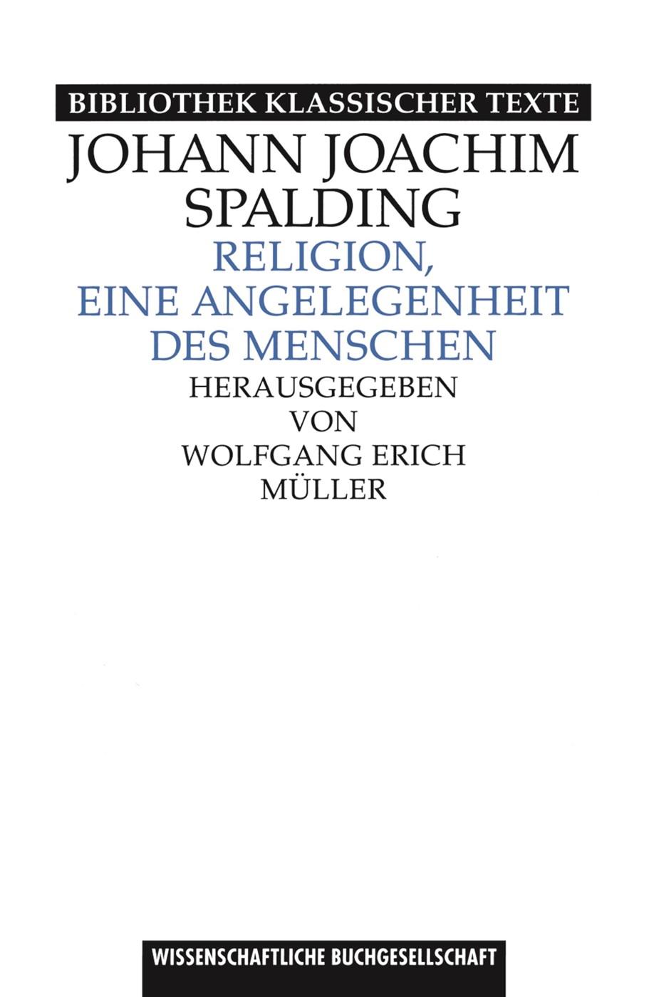 Religion, eine Angelegenheit des Menschen | Müller / Spalding | Sonderausgabe des Neudrucks 1997, 2017 | Buch (Cover)