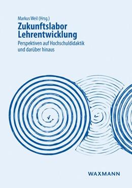 Abbildung von Weil | Zukunftslabor Lehrentwicklung | 1. Auflage | 2017 | beck-shop.de