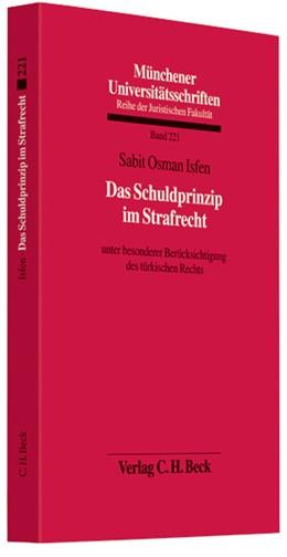 Abbildung von Isfen   Das Schuldprinzip im Strafrecht   1. Auflage   2008   Band 221   beck-shop.de