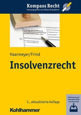 Abbildung von Haarmeyer / Frind   Insolvenzrecht   5. Auflage   2018   beck-shop.de